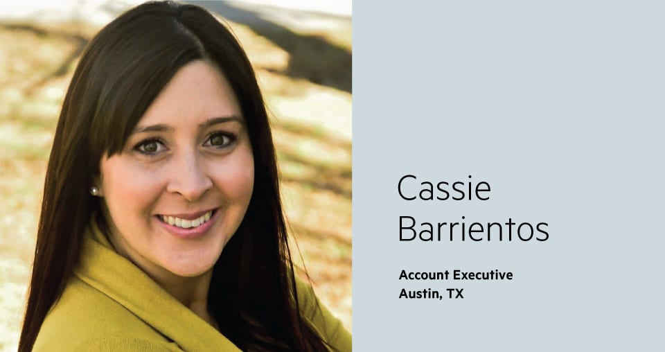 Cassie Barrientos, Sales Account Executive, Austin